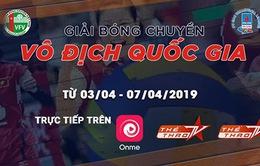 Lịch tường thuật trực tiếp Vòng 1 Giải Bóng chuyền vô địch quốc gia năm 2019