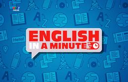 English in a minute - Series học tiếng Anh 1 phút mỗi ngày trở lại trên VTV7