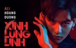 """Ali Hoàng Dương quyết định """"lột xác"""" trong MV """"Xinh lung linh"""""""