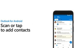 Outlook hỗ trợ cập nhật liên hệ bằng cách quét danh thiếp