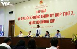 Kỳ họp thứ 7, Quốc hội khóa XIV sẽ xem xét, thông qua 7 dự án luật và 2 nghị quyết