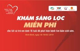 Khám, sàng lọc tim bẩm sinh tại Ninh Bình
