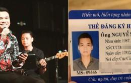 Tiếp bước Việt Trinh, ca sĩ Khắc Việt đăng ký hiến tạng sau khi mất