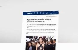 Những sự kiện nổi bật trong tuần: Dư luận phê phán Ngọc Trinh làm xấu hình ảnh phụ nữ Việt