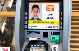 Hà Lan dùng hệ thống máy ATM đăng hình tìm trẻ mất tích
