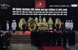 VIDEO Lễ viếng nguyên Chủ tịch nước, Đại tướng Lê Đức Anh