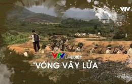 VTV Đặc biệt - Vòng vây lửa: Vai trò của trận địa chiến hào trong chiến thắng Điện Biên Phủ lịch sử
