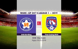 VIDEO Highlights SHB Đà Nẵng 1–0 Than Quảng Ninh (Vòng 8 Wake-up 247 V.League 1-2019)