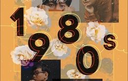 Concert 1980s: Bản giao hòa âm nhạc giữa hai thời đại