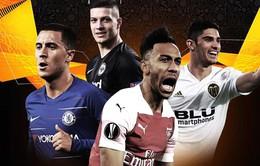 Lịch thi đấu bán kết lượt về UEFA Europa League: Valencia - Arsenal, Chelsea - Frankfurt