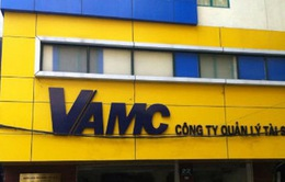 VAMC: Đề xuất thành lập Hiệp hội mua bán nợ xấu và Sàn giao dịch nợ xấu