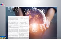 """Hiệp định bảo hộ đầu tư (IPA): """"Tấm lá chắn"""" cho hệ sinh thái đầu tư EU và Việt Nam"""
