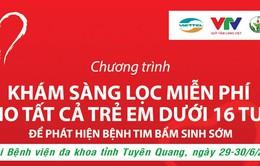 Khám sàng lọc bệnh tim bẩm sinh cho trẻ ở Tuyên Quang
