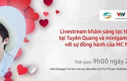 TRỰC TIẾP Trái tim cho em: Quy trình khám sàng lọc tim bẩm sinh cho trẻ em tại tỉnh Tuyên Quang