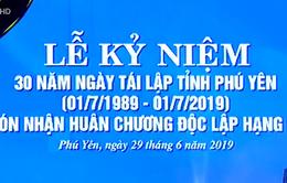Niềm vui của người dân Phú Yên sau 30 năm tái lập tỉnh