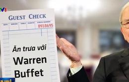 Chi hàng triệu USD để ăn trưa với tỷ phú Warren Buffet