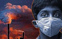 Hơn 100.000 trẻ em Ấn Độ tử vong mỗi năm do ô nhiễm không khí