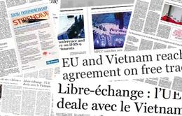 Báo chí châu Âu viết về Hiệp định thương mại tự do với Việt Nam