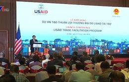 Khởi động Dự án Tạo thuận lợi Thương mại do USAID tài trợ