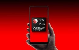 Hé lộ mẫu smartphone đầu tiên trang bị chip Snapdragon 855 Plus
