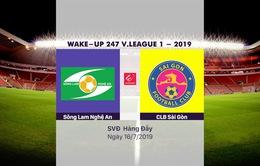 VIDEO Highlights: Sông Lam Nghệ An 2-2 CLB Sài Gòn (Vòng 16 Wake-up 247 V.League 1-2019)
