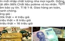 Công khai mua bán tiền giả trên mạng xã hội