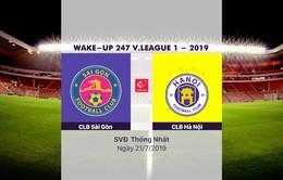 VIDEO Highlights: CLB Sài Gòn 1–4 CLB Hà Nội (Vòng 17 Wake-up 247 V.League 1-2019)