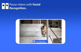 Ứng dụng tự động dừng video khi bạn không nhìn vào màn hình