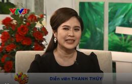 Diễn viên Thanh Thúy nhớ về thời kỳ tuyệt vọng khi không mang thai