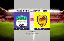 VIDEO Highlights: Hoàng Anh Gia Lai 1-2 CLB Quảng Nam (Vòng 14 V.League 2019)