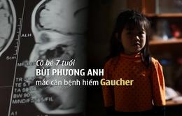 Những đứa trẻ hạnh phúc: Nụ cười của cô bé mắc bệnh hiếm Gaucher