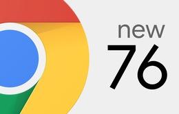 Ra mắt phiên bản Google Chrome 76