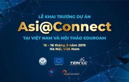 Sắp diễn ra lễ khai trương dự án Mạng Thông tin Á – Âu Asi@Connect tại Việt Nam