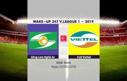 VIDEO Highlight: Sông Lam Nghệ An 3-1 CLB Viettel (Vòng 19 Wake-up 247 V.League 1-2019)