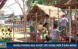 Đắk Nông: Nhiều phòng học được xây dựng mới