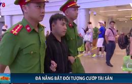 Đà Nẵng: Công an quận Liên Chiểu bắt thành công đối tượng cướp tài sản