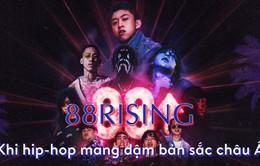 88rising: Khi hip-hop mang đậm bản sắc châu Á
