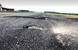 Đường băng tại sân bay Tân Sơn Nhất, Nội Bài xuống cấp nhưng không thể sửa chữa