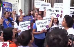 El Salvador - Nơi phụ nữ chịu luật phá thai khắc nghiệt nhất thế giới