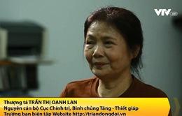 Nữ quân nhân 10 năm tìm người thân cho các liệt sỹ