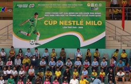 Vòng chung kết giải bóng đá Hội khỏe Phù Đổng toàn quốc Cúp Milo 2019