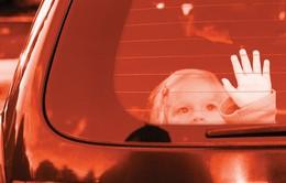 Vì sao trẻ bị bỏ quên trong xe dưới trời nắng, tỷ lệ tử vong sẽ cao?
