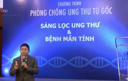 Sàng lọc ung thư bằng công nghệ giải mã gen
