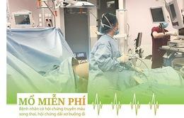 Mổ miễn phí cho sản phụ có hội chứng truyền máu song thai, hội chứng dải sơ màng ối