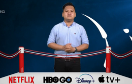 """""""So găng"""" chiến thuật mới của các ông lớn truyền hình trực tuyến"""