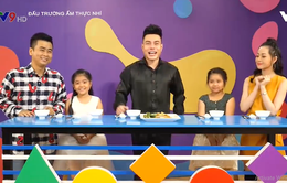 Giọng ca nhí Minh Hằng kết hợp cùng diễn viên Lâm Thắng trổ tài nấu ăn tại Đấu trường ẩm thực nhí