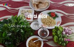 Khó quên hương vị  gỏi cá nhệch Nga Sơn, Thanh Hóa