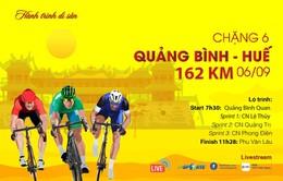 Chặng 6 Giải xe đạp Quốc tế VTV Cúp Tôn Hoa Sen 2019: Quảng Bình - Huế (162 km)