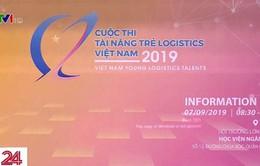 """Cuộc thi """"Tài năng trẻ Logistics Việt Nam 2019"""""""