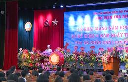 Học viện Tòa án khai giảng năm học mới